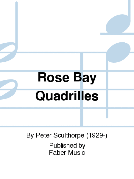 Rose Bay Quadrilles