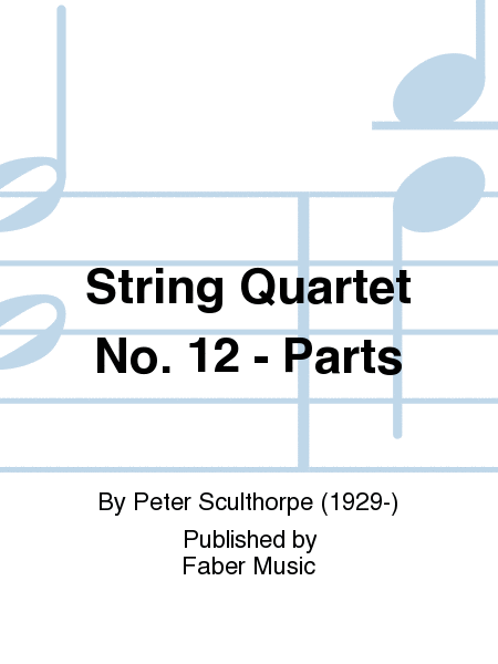 String Quartet No. 12 - Parts