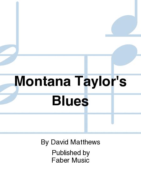 Montana Taylor's Blues