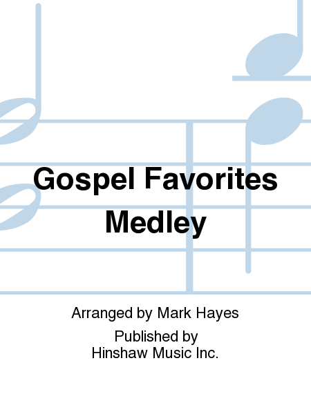 Gospel Favorites Medley