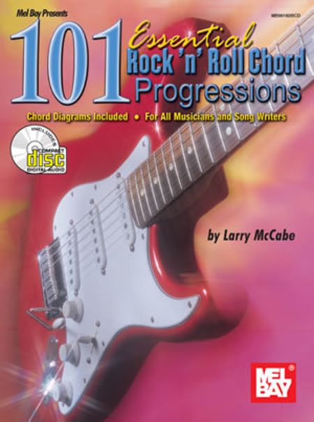 101 Essential Rock 'N' Roll Chord Progressions