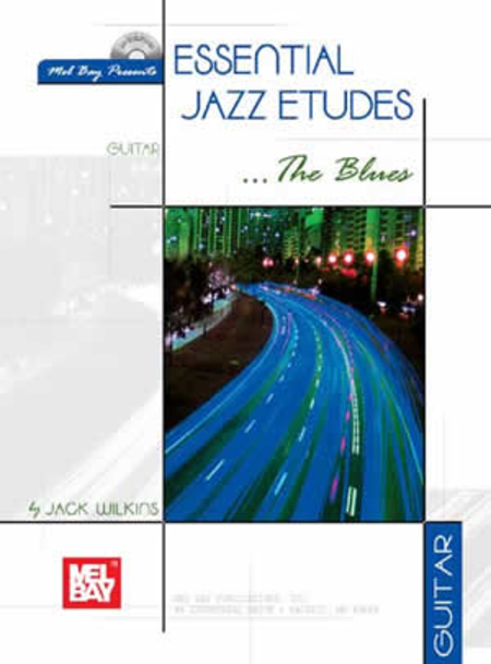 Essential Jazz Etudes..The Blues - Guitar