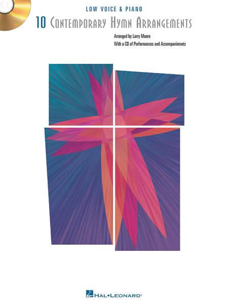 10 Contemporary Hymn Arrangements - Low Voice
