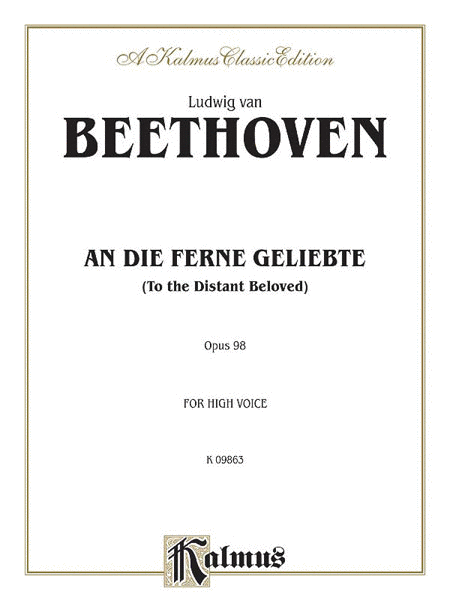 An Die Ferne Geliebte (To the Distant Beloved), Op. 98