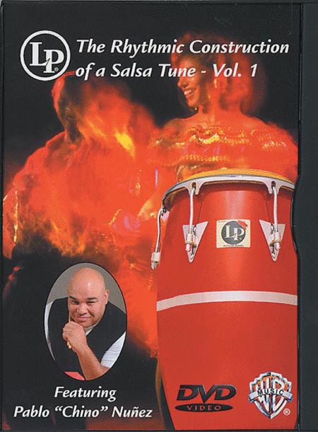 The Rhythmic Construction of a Salsa Tune, Volume 1