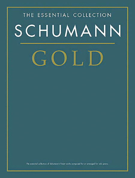 Schumann Gold - The Essential Collection