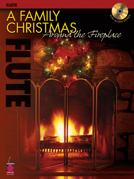 A Family Christmas Around the Fireplace - Flute