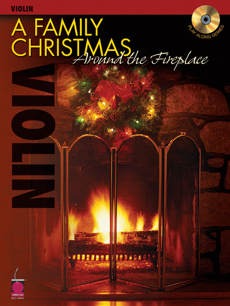A Family Christmas Around the Fireplace - Violin