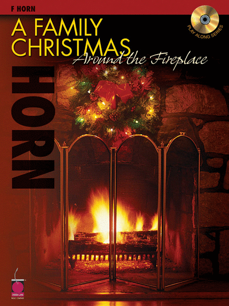 A Family Christmas Around the Fireplace - F Horn