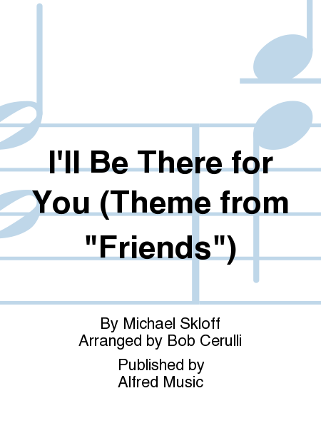 I'll Be There for You (Theme from