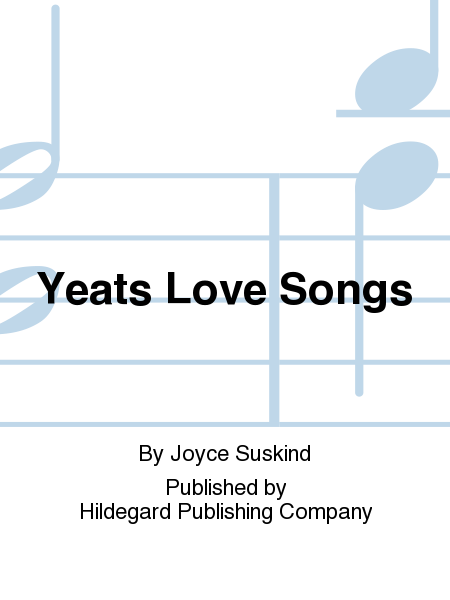 Yeats Love Songs