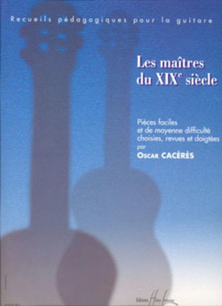 Les Maitres Du XIX Siecle