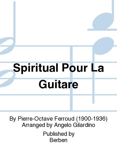 Spiritual Pour La Guitare