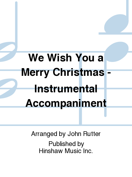 We Wish You a Merry Christmas - Instrumental Accompaniment
