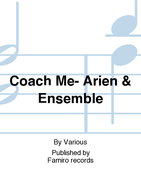 Coach Me- Arien & Ensemble