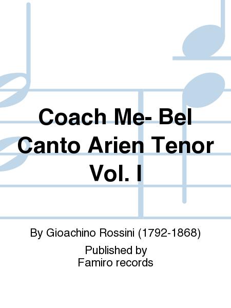 Coach Me- Bel Canto Arien Tenor Vol. I