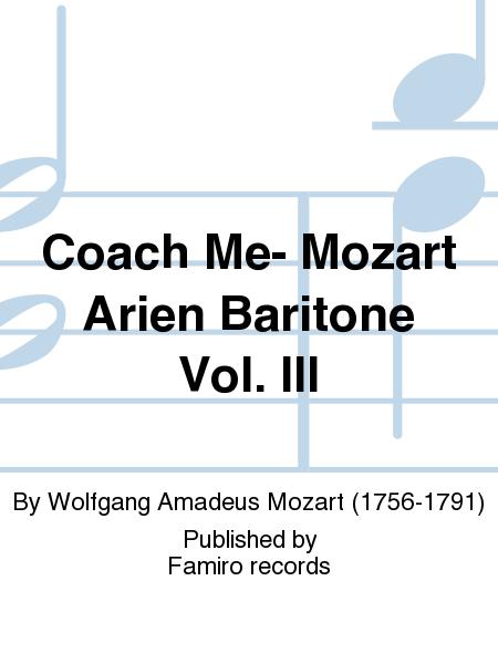 Coach Me- Mozart Arien Baritone Vol. III