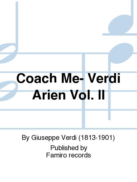 Coach Me- Verdi Arien Vol. II