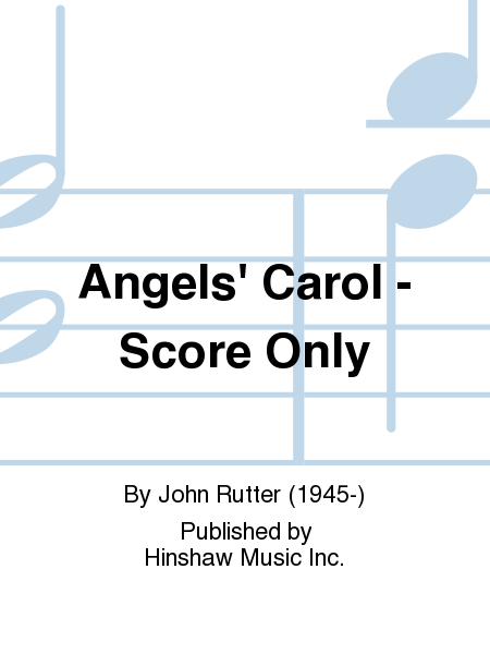 Angels' Carol - Score Only