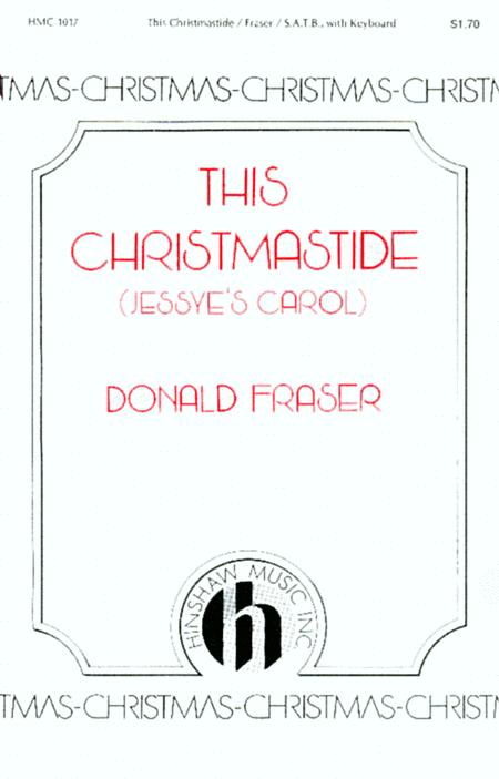 This Christmastide (Jessye's Carol)