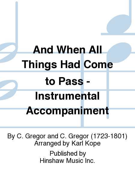 And When All Things Had Come to Pass - Instrumentation