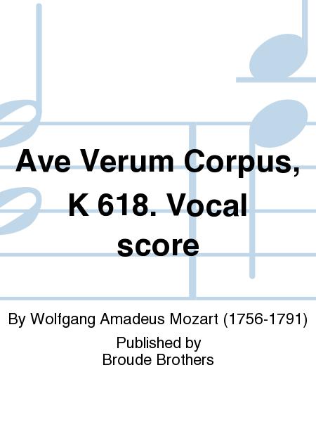 Ave Verum Corpus, K 618. Vocal score