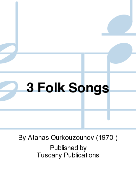 3 Folk Songs