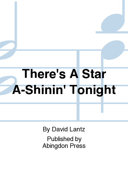 There's A Star A-Shinin' Tonight