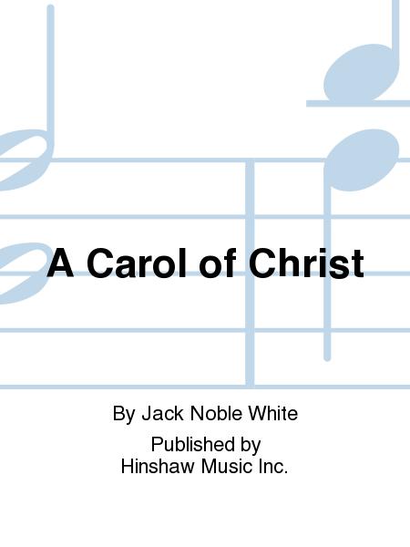 A Carol of Christ