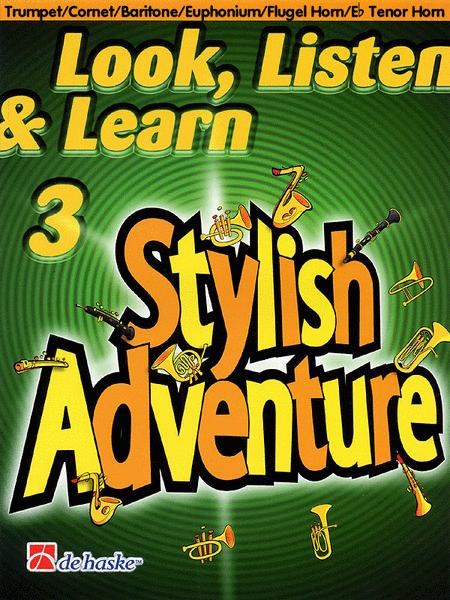 Look, Listen & Learn Stylish Adventure (Trumpet/Cornet/Baritone/Euphonium/Flugelhorn/Tenor Horn)