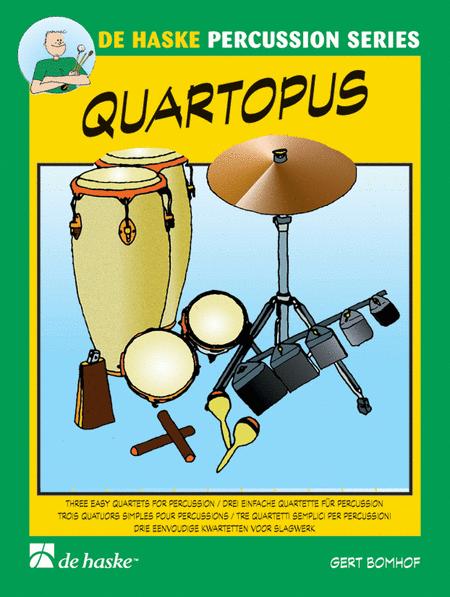 Quartopus 3 Easy Quartets For Percussion
