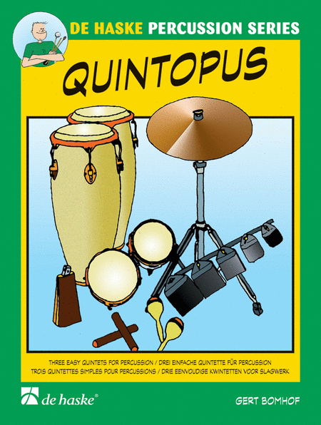 Quintopus 3 Easy Quintets For Percussion