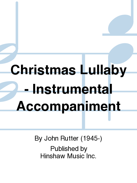 Christmas Lullaby - Instrumental Accompaniment