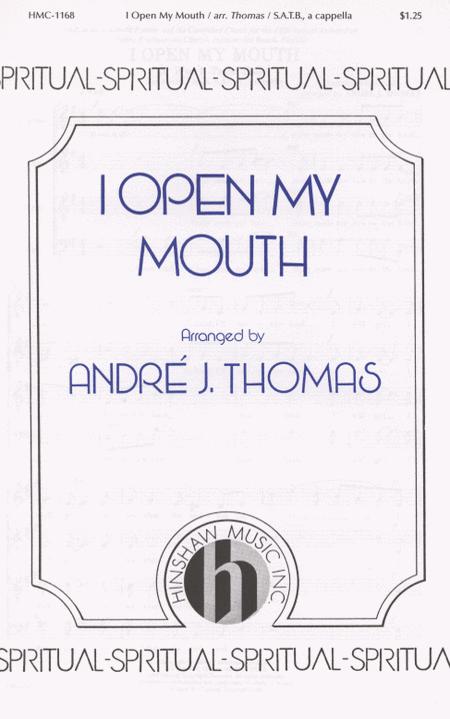 I Open My Mouth (i Won't Turn Back)