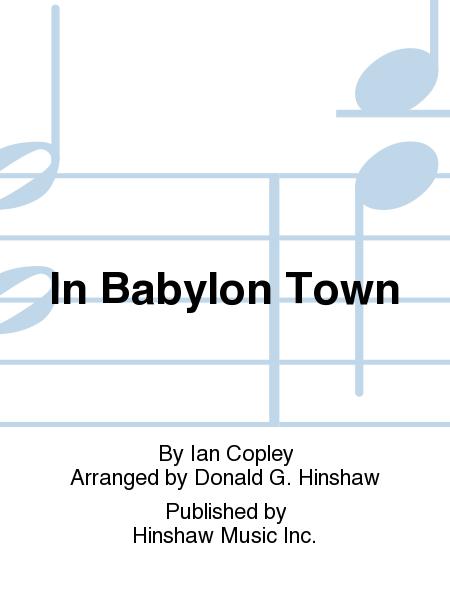 In Babylon Town