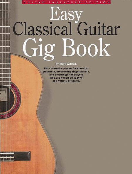 Easy Classical Guitar Gig Book