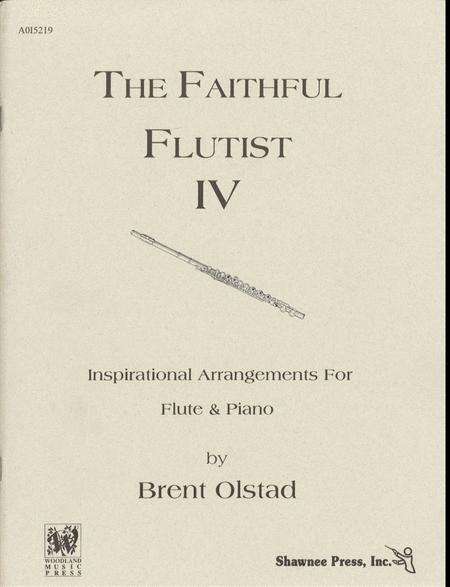 The Faithful Flutist-Vol. IV