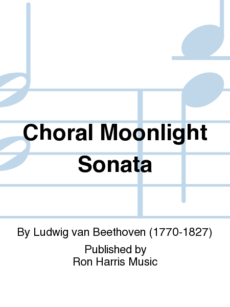 Choral Moonlight Sonata