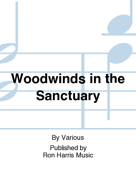 Woodwinds in the Sanctuary