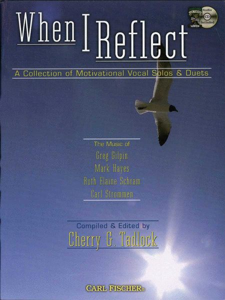 When I Reflect: the Music of Greg Gilpin, Mark Hayes, Ruth Elaine Schram, Carl Strommen