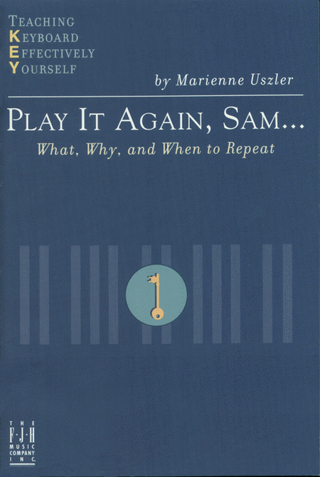 Play It Again, Sam... What, Why, and When to Repeat