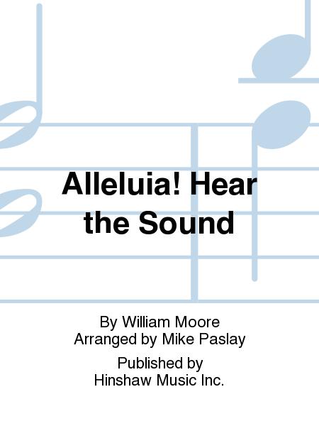 Alleluia! Hear The Sound