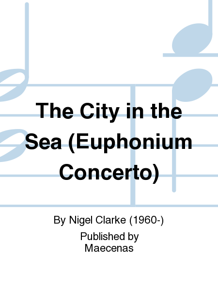 The City in the Sea (Euphonium Concerto)