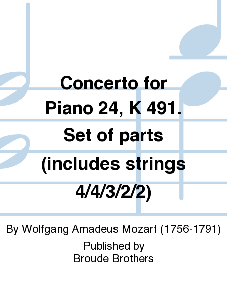 Concerto for Piano 24, K 491. Set of parts (includes strings 4/4/3/2/2)