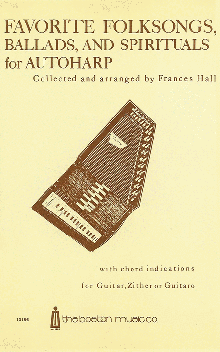 Favorite Folksongs, Ballads and Spirituals for Autoharp
