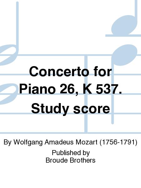 Concerto for Piano 26, K 537. Study score