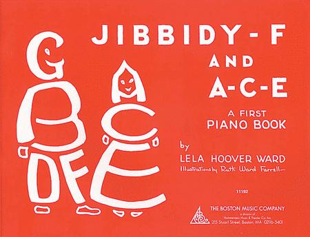 Jibbidy-F and A-C-E