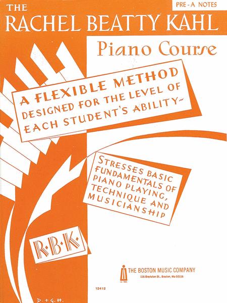Kahl Piano Course Pre-A Notes
