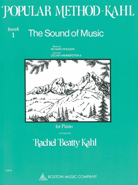 Kahl Popular Method: Book 1 - The Sound of Music