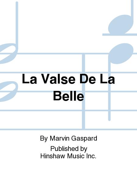 La Valse De La Belle